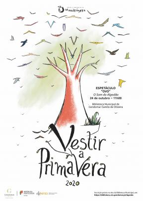 "VESTIR A PRIMAVERA 2020 – Espetáculo ""Ovo"""
